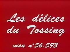 Les delices du tossing